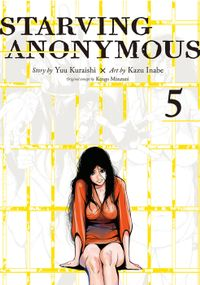 Starving Anonymous Volume 5