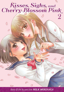 Kisses, Sighs, and Cherry Blossom Pink Vol. 2