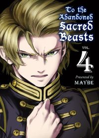 To The Abandoned Sacred Beasts Volume 4
