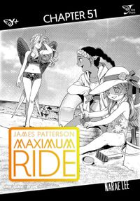 Maximum Ride: The Manga, Chapter 51
