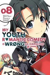 My Youth Romantic Comedy Is Wrong, As I Expected @ comic, Vol. 8