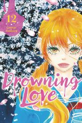 Drowning Love Volume 12