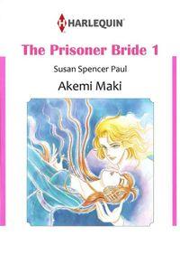 THE PRISONER BRIDE 1