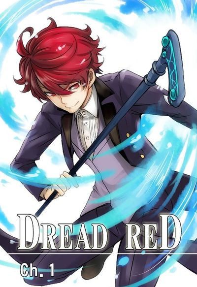 DREAD RED, Chapter 1