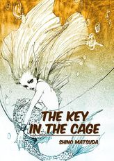 The Key In The Cage, Chapter 1
