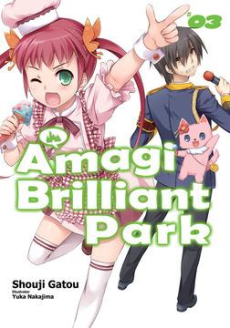 Amagi Brilliant Park: Volume 3-電子書籍