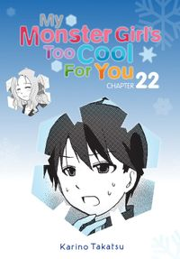 My Monster Girl's Too Cool for You, Chapter 22