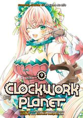 Clockwork Planet Volume 9