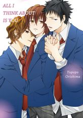 All I Think About Is You (Yaoi Manga), Volume 1