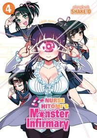 Nurse Hitomi's Monster Infirmary Vol. 4