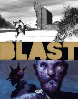Blast - Volume 3 - Head First-電子書籍