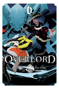 Overlord, Vol. 6