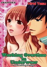 Working Overtime in Underwear - A Touching Design, Chapter 2