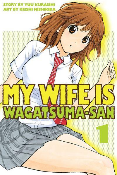 My Wife is Wagatsuma-san 1