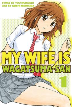 My Wife is Wagatsuma-san 1-電子書籍