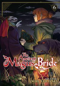 The Ancient Magus' Bride Vol. 6