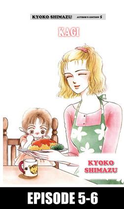 KYOKO SHIMAZU AUTHOR'S EDITION, Episode 5-6-電子書籍