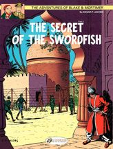 Blake & Mortimer - Volume 16 - The Secret of the Sworfish (Part 2)