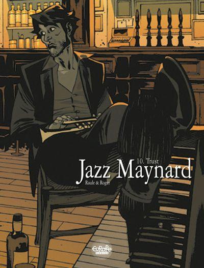Jazz Maynard - Trust - Chapter 10
