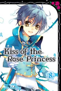 Kiss of the Rose Princess, Vol. 8