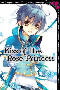 Kiss of the Rose Princess, Volume 8-電子書籍
