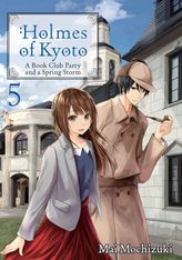 Holmes of Kyoto: Volume 5