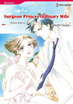 SURGEON PRINCE, ORDINARY WIFE-電子書籍