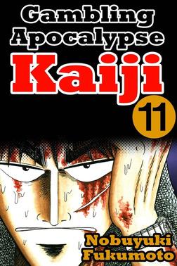 Gambling Apocalypse Kaiji 11-電子書籍