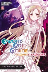 Sword Art Online 16: Alicization Exploding