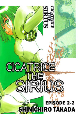 CICATRICE THE SIRIUS, Episode 2-2