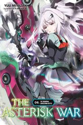 The Asterisk War, Vol. 6