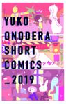YUKO ONODERA SHORT COMICS _2019