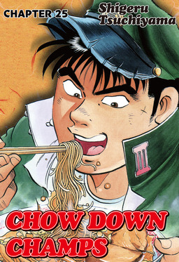 CHOW DOWN CHAMPS, Chapter 25