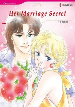 HER MARRIAGE SECRET-電子書籍
