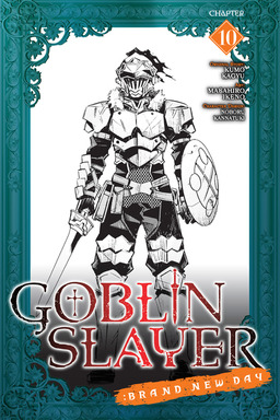 Goblin Slayer: Brand New Day, Chapter 10