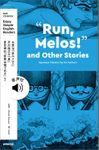 "【音声付】NHK Enjoy Simple English Readers ""Run,Melos!"" and Other Stories Japanese Classics by Six Authors"