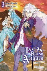 Last Round Arthurs, Vol. 3