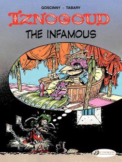Iznogoud - Volume 7 - Iznogoud the Infamous-電子書籍