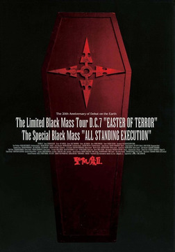 "THE LIMITED BLACK MASS TOUR D.C.7 ""EASTER OF TERROR"" THE SPECIAL BLACK MASS ""ALL STANDING EXECUTION"" (D.C.7/2005)-電子書籍"