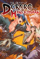 The Legend of Dororo and Hyakkimaru Vol. 3