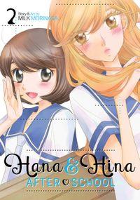 Hana & Hina After School Vol. 2