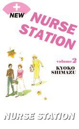 NEW NURSE STATION, Volume 2