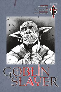 Goblin Slayer, Chapter 13