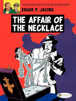 Blake & Mortimer - Volume 7 - The Affair of the Necklace-電子書籍