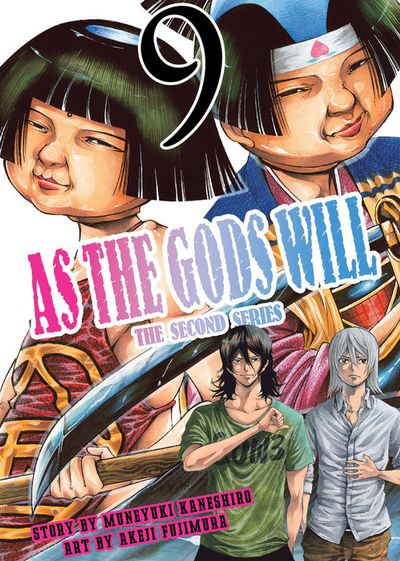 As the Gods Will The Second Series Volume 9
