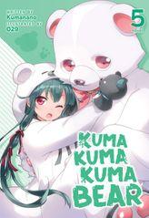 Kuma Kuma Kuma Bear Vol. 5