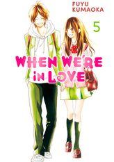 When We're in Love 5