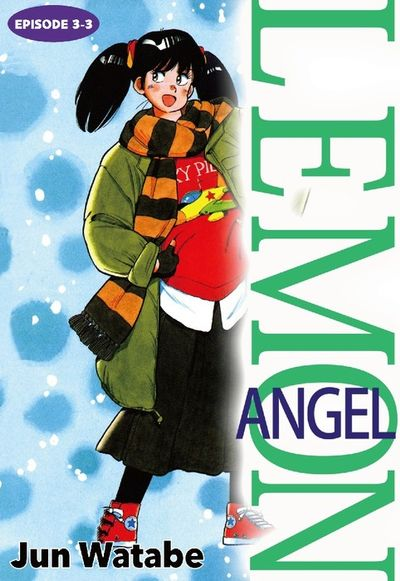Lemon Angel, Episode 3-3