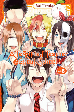 A Terrified Teacher at Ghoul School!, Vol. 5