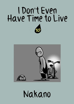I Don't Even Have Time to Live, Chapter 10